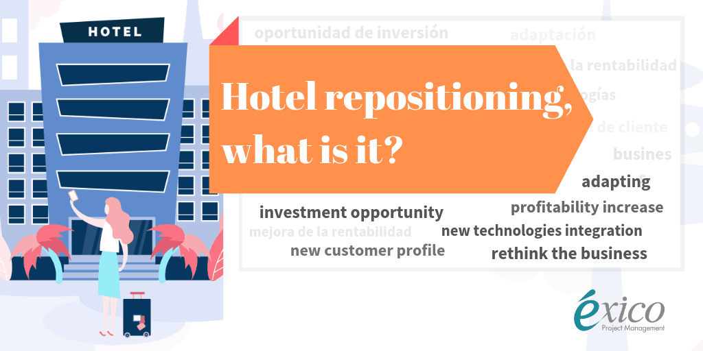 Infographic: Hotel repositioning, what is it?